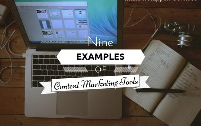 9 Examples of Content Marketing Tools