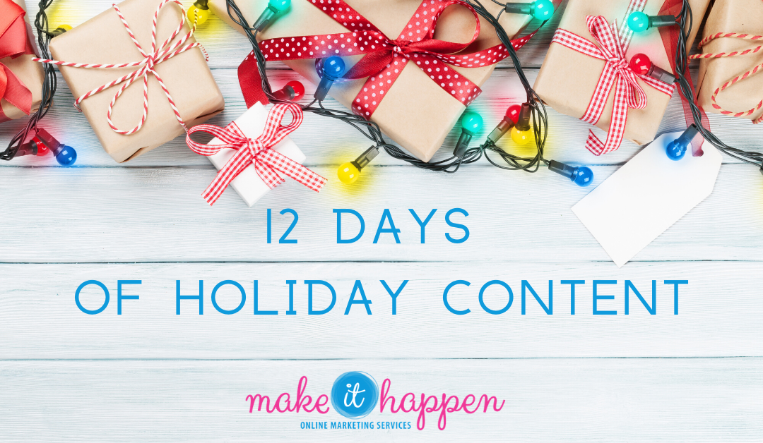12 Days of Holiday Content