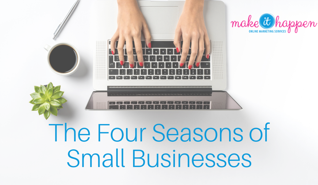 The Four Seasons of Small Businesses