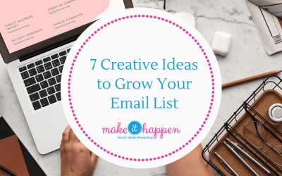 7 Creative Ideas to Grow Your Email List