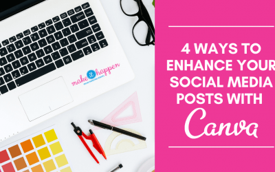 4 Ways to Enhance Your Social Media Posts with Canva