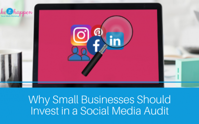 Why Small Businesses Should Invest in a Social Media Audit