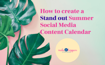 """How to Create a """"Stand Out"""" Summer Social Media Content Calendar"""
