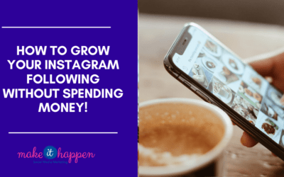 How to grow your Instagram following without spending money!