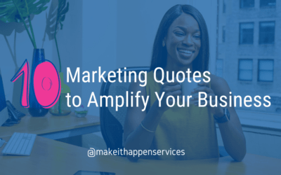 10 Marketing Quotes to Amplify Your Business