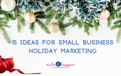 15 Ideas for Small Business Holiday Marketing