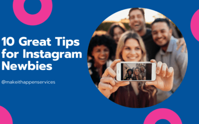 10 Great Tips for Instagram Newbies