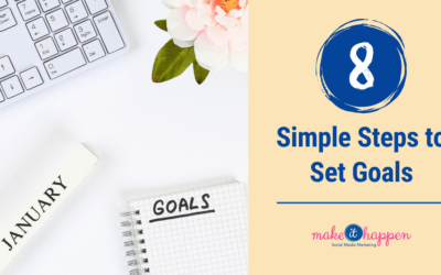8 Simple Steps to Set Goals