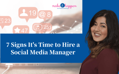 7 Signs That You Need a Social Media Manager